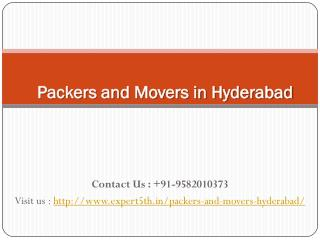 Packers and Movers Hyderabad @ http://www.expert5th.in/packers-and-movers-hyderabad/