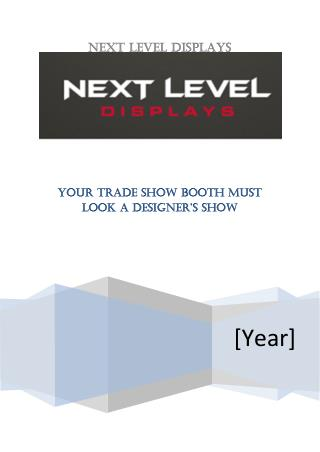 Your Trade Show Booth Must Look A Designer's Show