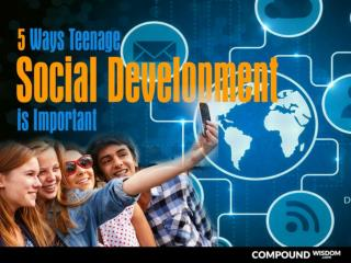 5 Ways Teenage Social Development is Important