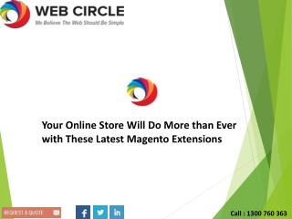 Your Online Store Will Do More than Ever with These Latest Magento Extensions