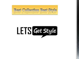 Online shopping men's wear collection - letgetstyle.com