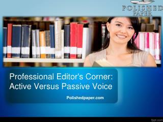 Professional editor's corner active versus passive voice