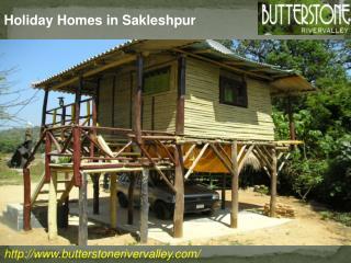 Holiday Homes in Sakleshpur