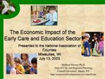 The Economic Impact of the Early Care and Education Sector