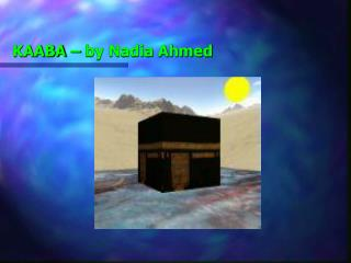 KAABA   by Nadia Ahmed