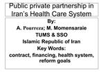 Public private partnership in Iran s Health Care System