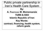 Public private partnership in Iran s Health Care System