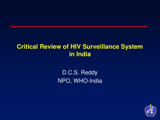 Critical Review of HIV Surveillance System in India