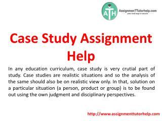 Case Study Assignment Help