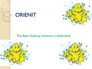 Orien IT - The Best Hadoop institute in Hyderabad