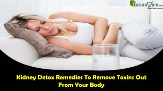 Kidney Detox Remedies To Remove Toxins Out From Your Body