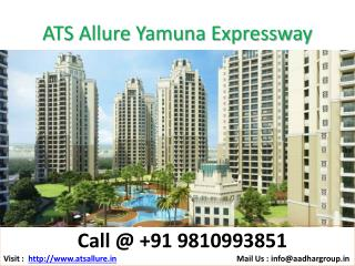 ATS Yamuna Expressway 9810993851 ATS Allure 2 and 3 bhk Apartments
