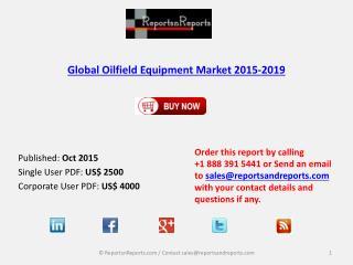 Global Oilfield Equipment Market 2015-2019