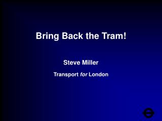 Bring Back the Tram