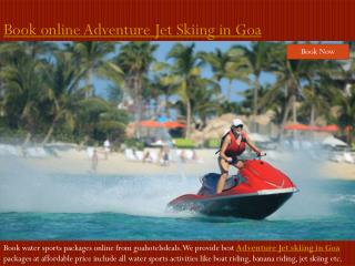 Book Online Adventure Jet Skiing in Goa