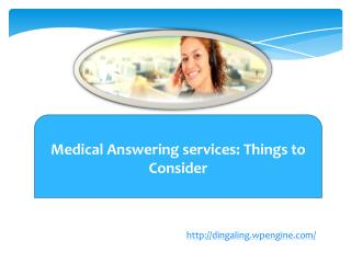 Medical Answering services: Things to Consider