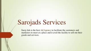 Sarojads Services in Chennai, Bangalore, Hyderabad, Delhi, India