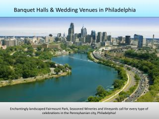 Banquet halls, party halls, wedding venues in Philadelphia PA