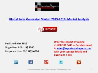 Global Solar Generator Market 2015-2019- Market Analysis