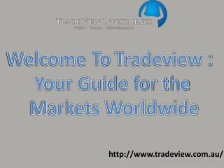 Tradeview Investment - One home to all your trading needs