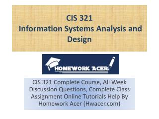 CIS 321 Information Systems Analysis And Design