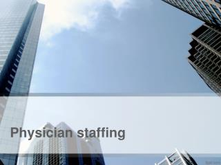 Physician Staffing