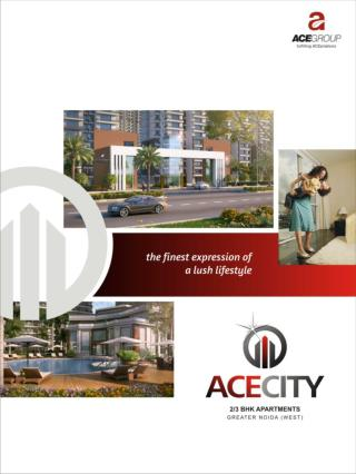 Ace City noida extension greater noida west