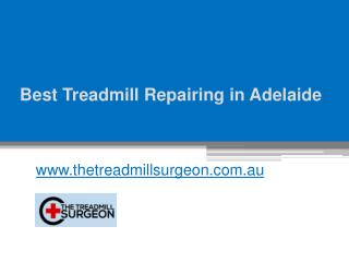 Best Treadmill Repairing in Adelaide - www.thetreadmillsurgeon.com.au