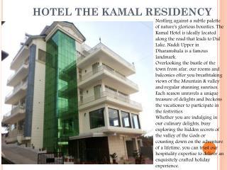 Hotel The kamal Residency