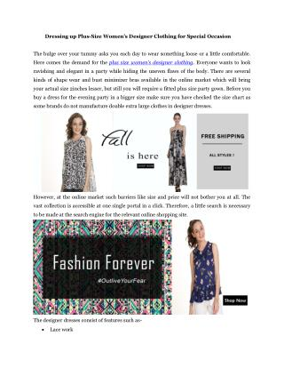 Dressing up Plus-Size Women's Designer Clothing for Special Occasion