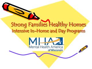 Strong Families Healthy Homes Intensive In-Home and Day Programs
