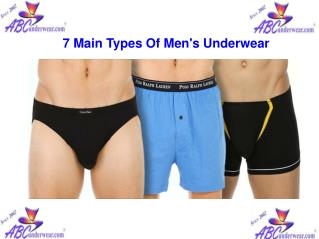 7 Main types Of Men's Underwear