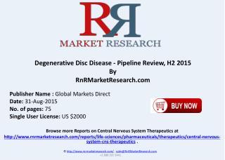 Degenerative Disc Disease Pipeline Therapeutics Development Review H2 2015