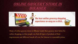Online grocery store in Bikaner