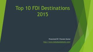 Top 10 FDI Destinations 2015