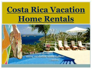 Costa Rica Vacation Home Rentals
