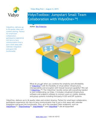 VidyoToolbox: Jumpstart Small Team Collaboration with VidyoOne ™!