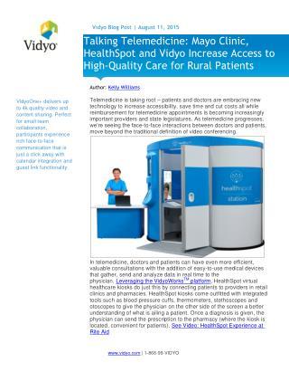 Mayo Clinic, HealthSpot & Vidyo Increase Access for Telemedicine