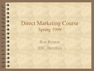 Direct Marketing Course Spring 1999