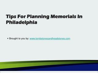 Tips For Planning Memorials In Philadelphia