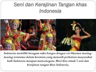 Seni dan Kerajinan Tangan khas Indonesia