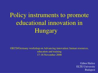 Policy instruments to promote educational innovation in Hungary     OECD