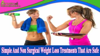 Simple And Non Surgical Weight Loss Treatments That Are Safe