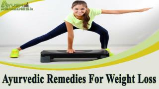 Ayurvedic Remedies For Weight Loss, Reduce Weight Easily