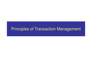 Principles of Transaction Management