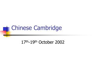 Chinese Cambridge