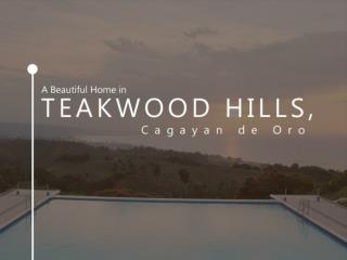 A Beautiful Home in Teakwood Hills, Cagayan de Oro