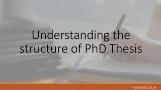Understanding the structure of PhD thesis