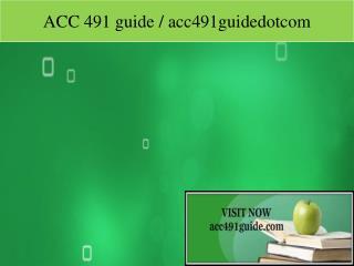 ACC 491 guide / acc491guidedotcom