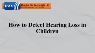 How to Detect Hearing Loss in Children